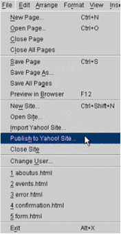 Publishing a site to the web- Select Publish to Yahoo! Site… from the file menu.